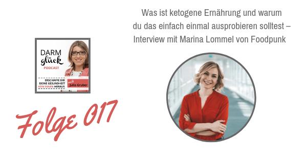 DG017: Was ist ketogene Ernährung und warum du das einfach einmal ausprobieren solltest – Interview mit Marina Lommel von Foodpunk
