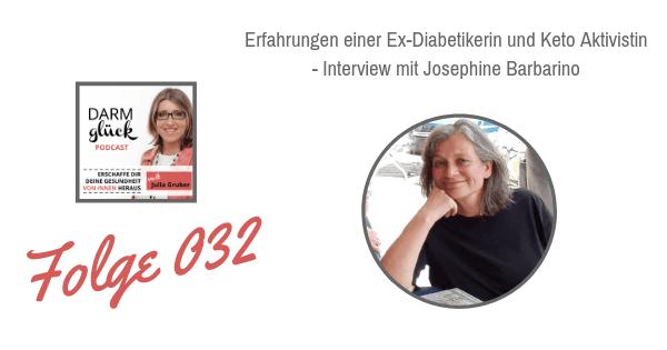 DG032: Erfahrungen einer Ex-Diabetikerin und Ketoaktivistin – Interview mit Josephine Barbarino