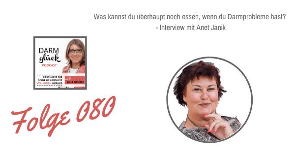 DG080: Was kannst du überhaupt noch essen, wenn du Darmprobleme hast? – Interview mit Anet Janik