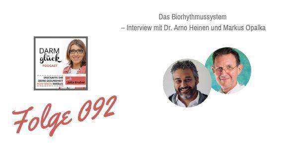 DG092: Das Biorhythmussystem – Interview mit Dr. Arno Heinen und Markus Opalka