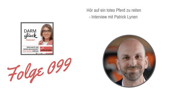 DG099: Hör auf ein totes Pferd zu reiten – Interview mit Patrick Lynen
